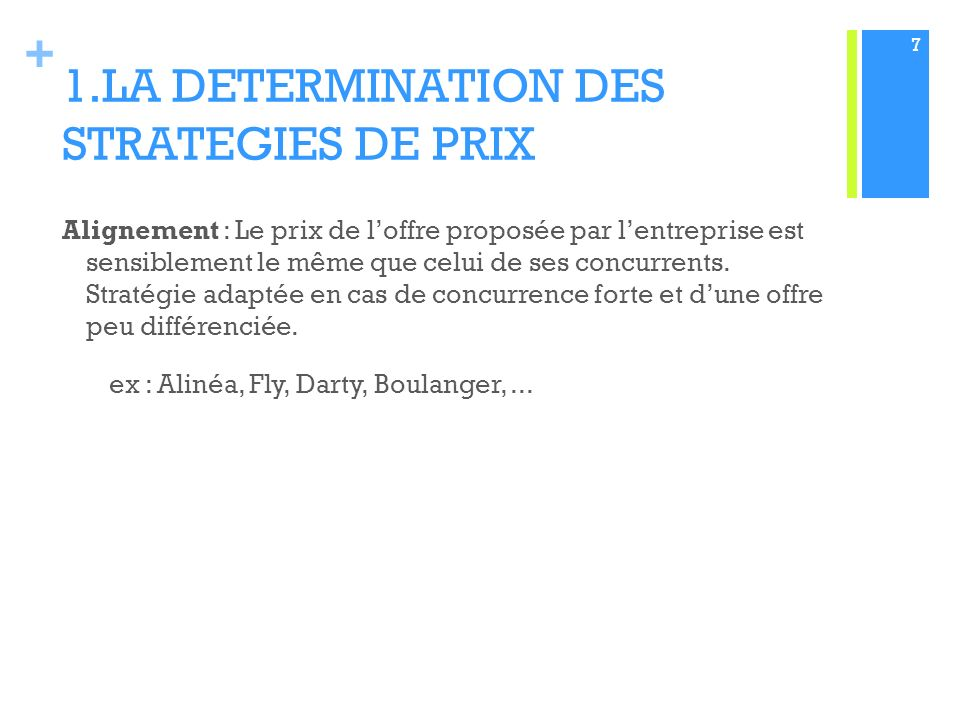1.LA DETERMINATION DES STRATEGIES DE PRIX