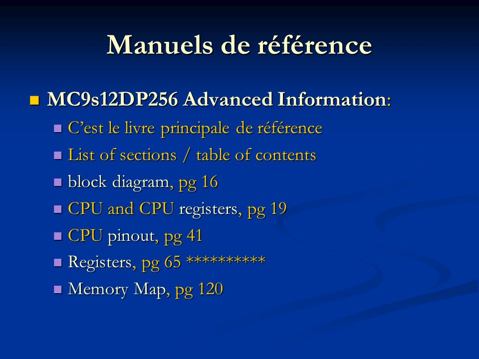 Manuels de référence MC9s12DP256 Advanced Information: