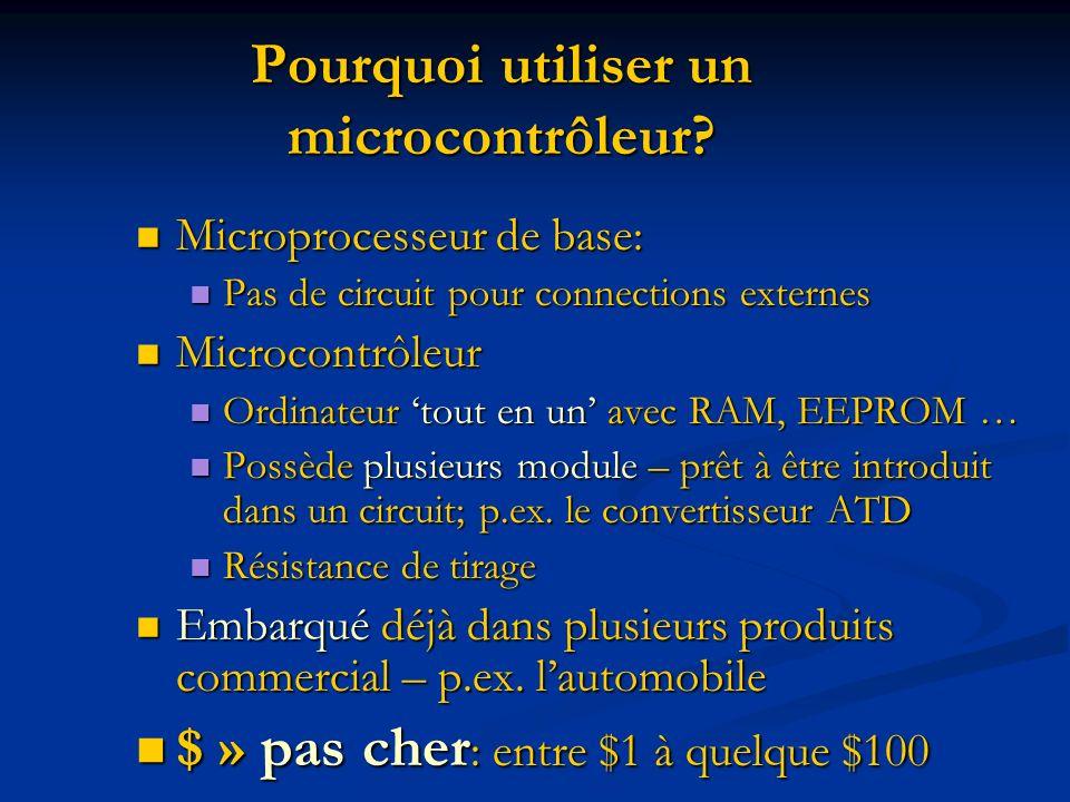 Pourquoi utiliser un microcontrôleur