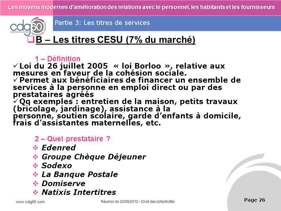 B – Les titres CESU (7% du marché)