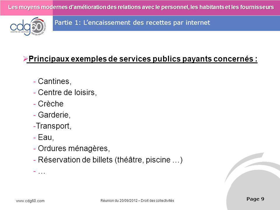 Principaux exemples de services publics payants concernés : Cantines,