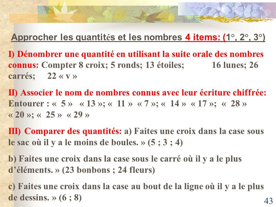 Approcher les quantités et les nombres 4 items: (1°, 2°, 3°)