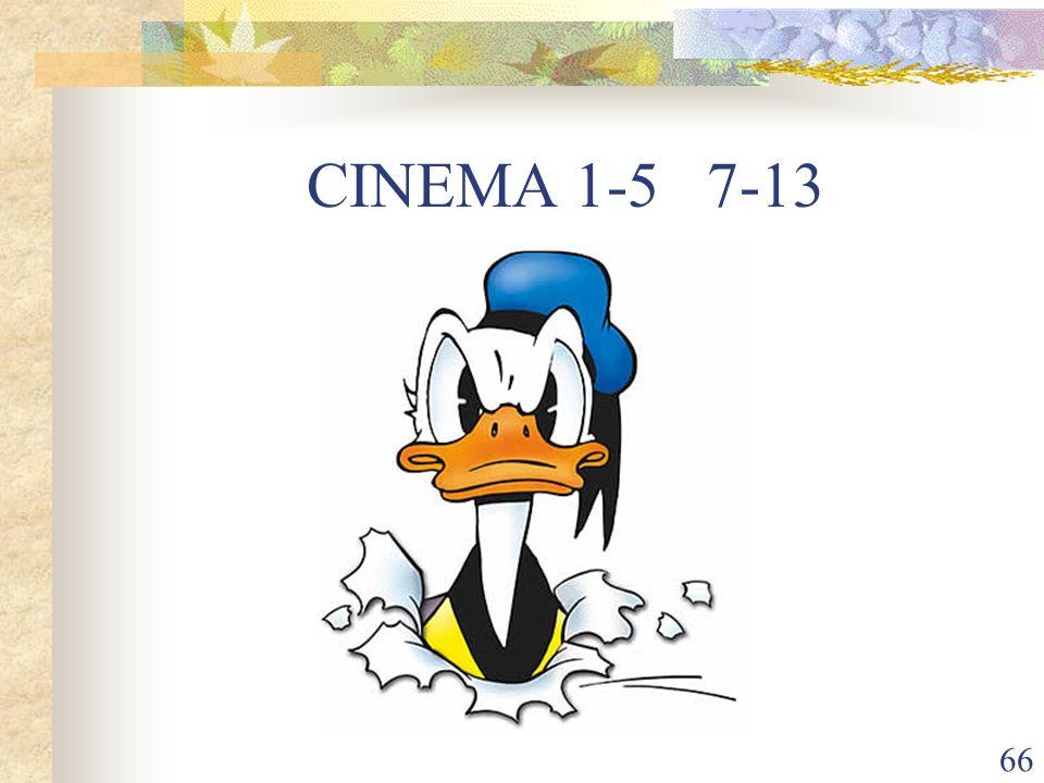 CINEMA 1-5 7-13