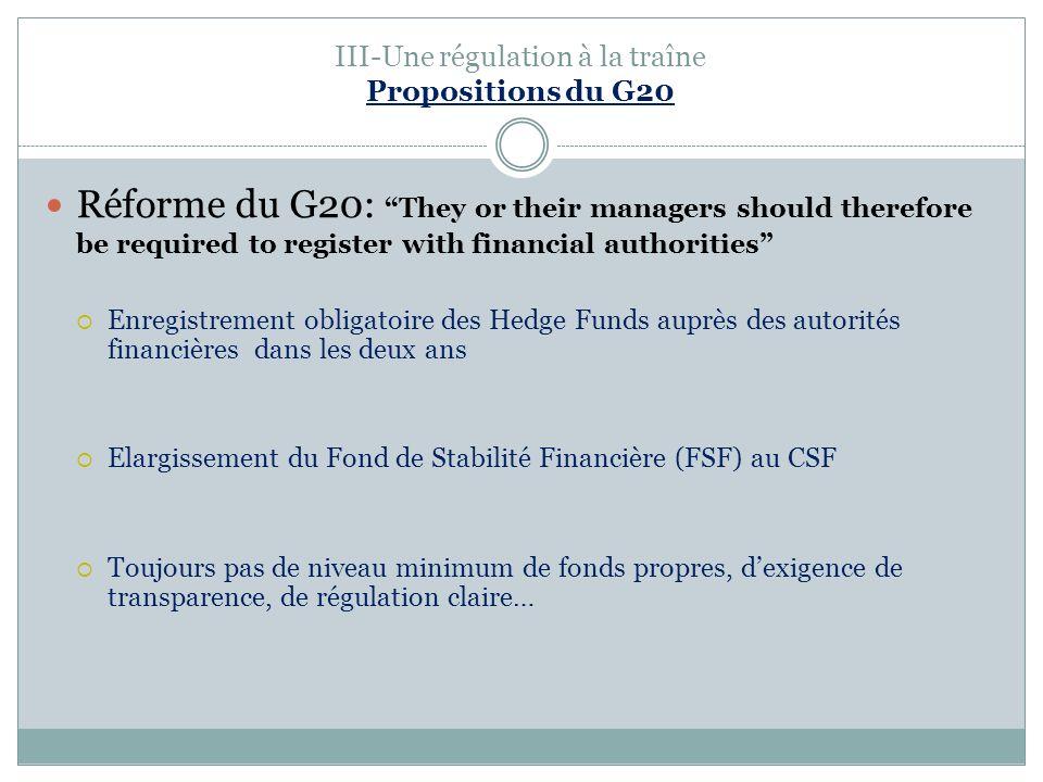 III-Une régulation à la traîne Propositions du G20