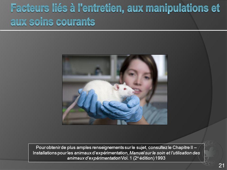 Facteurs liés à l entretien, aux manipulations et aux soins courants