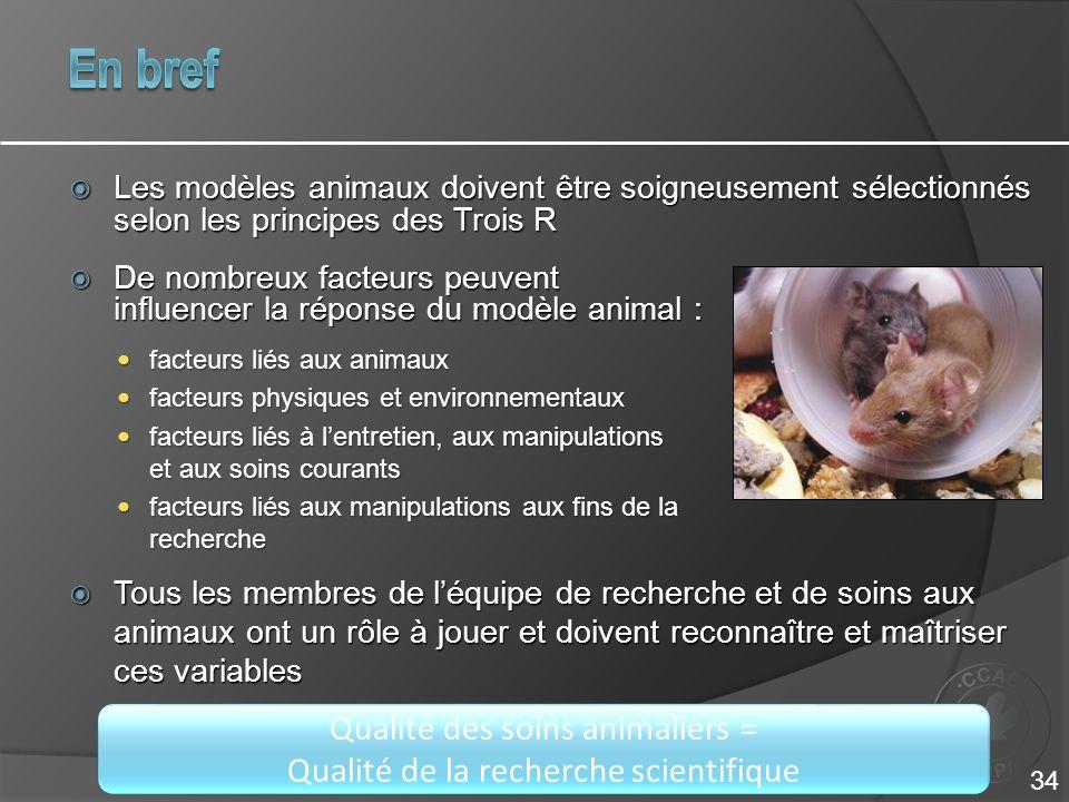 Qualité des soins animaliers = Qualité de la recherche scientifique