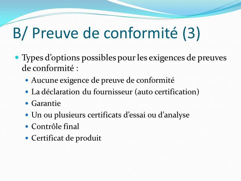 B/ Preuve de conformité (3)