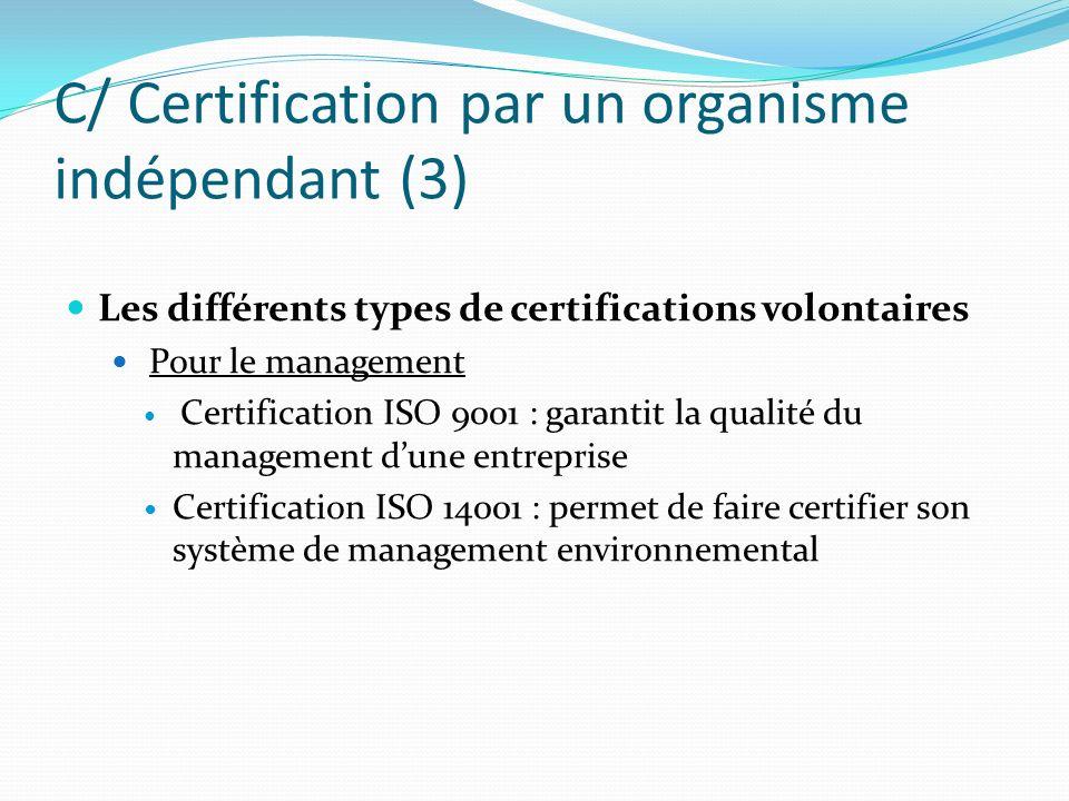 C/ Certification par un organisme indépendant (3)