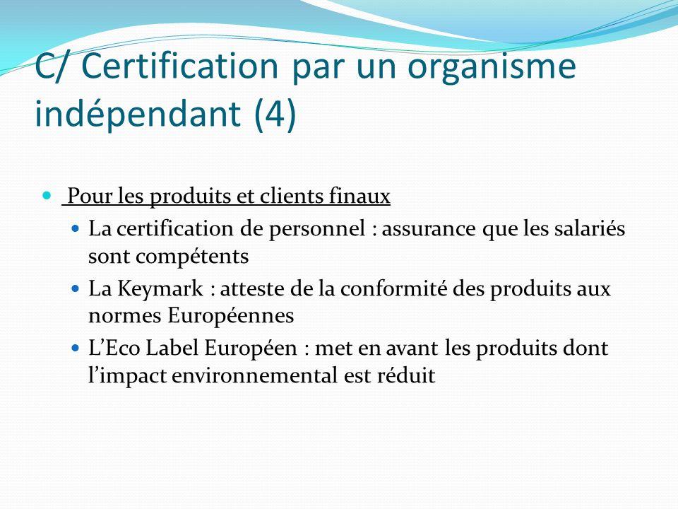 C/ Certification par un organisme indépendant (4)