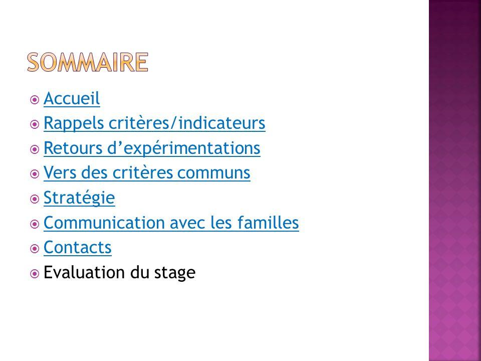 Sommaire Accueil Rappels critères/indicateurs