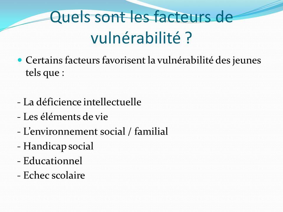 Quels sont les facteurs de vulnérabilité