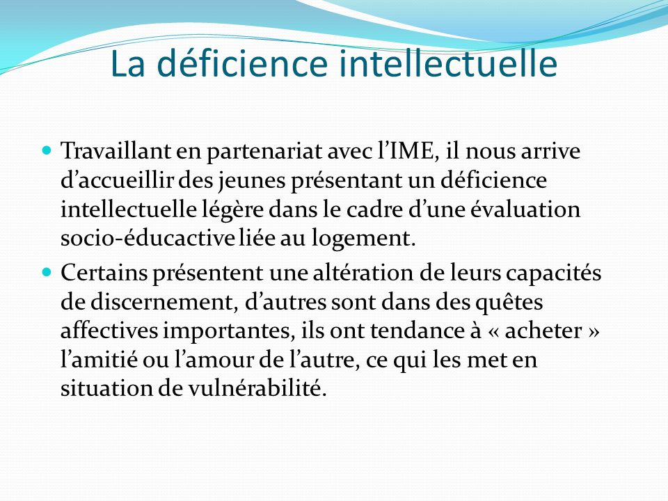 La déficience intellectuelle