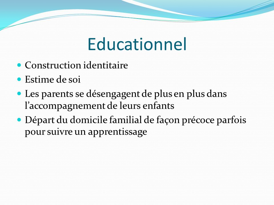 Educationnel Construction identitaire Estime de soi