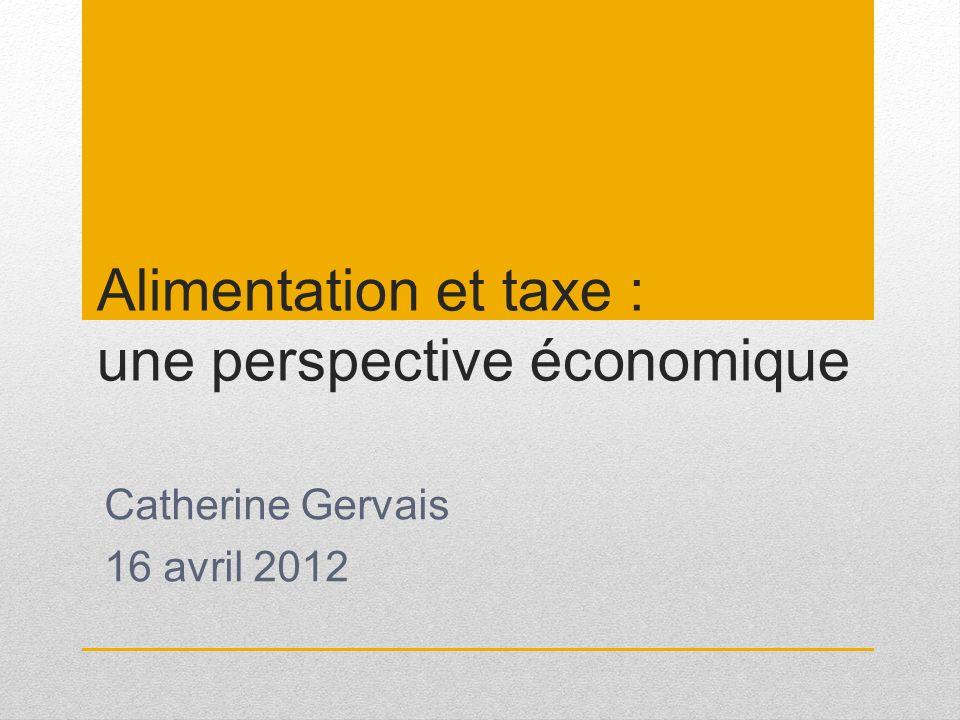 Alimentation et taxe : une perspective économique
