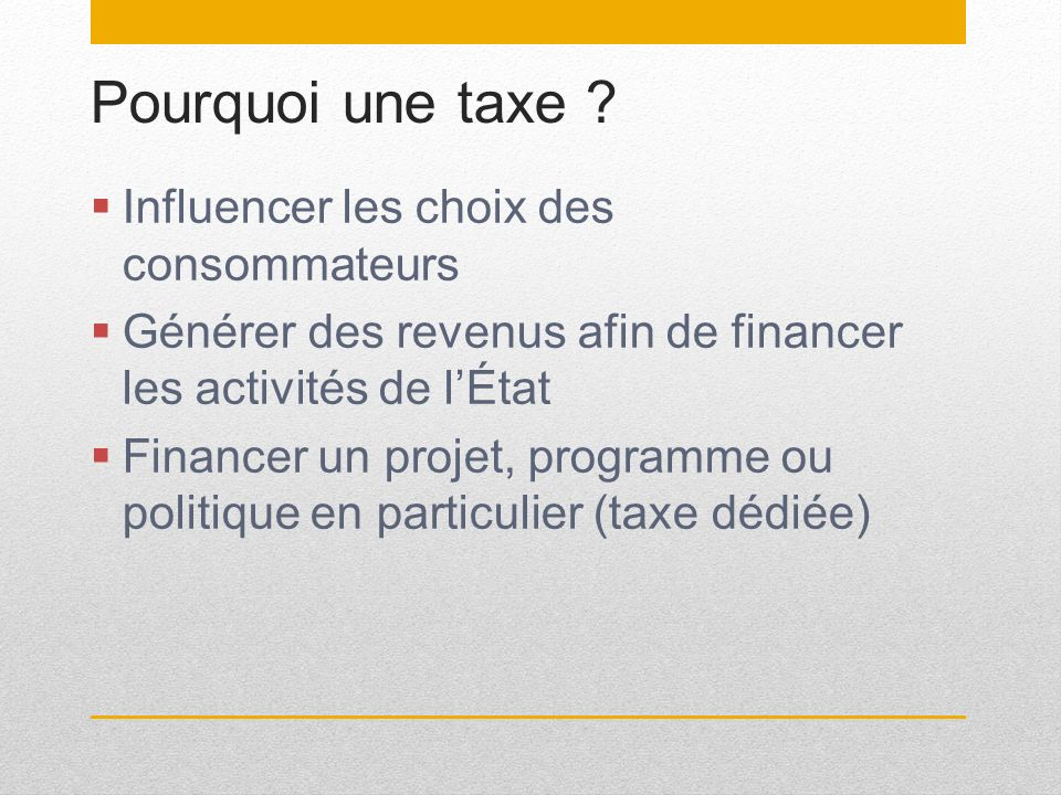 Pourquoi une taxe Influencer les choix des consommateurs