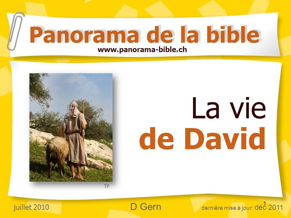 La vie de David Panorama de la bible www.panorama-bible.ch