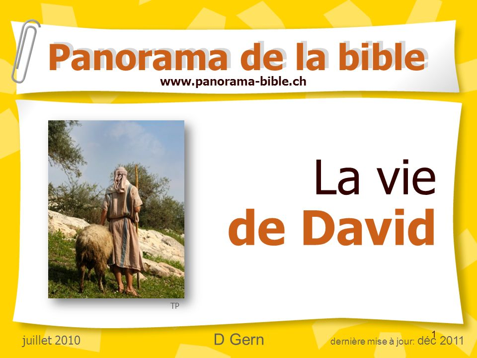 La vie de David Panorama de la bible