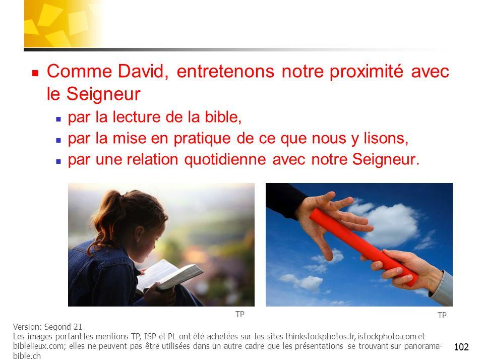 Comme David, entretenons notre proximité avec le Seigneur