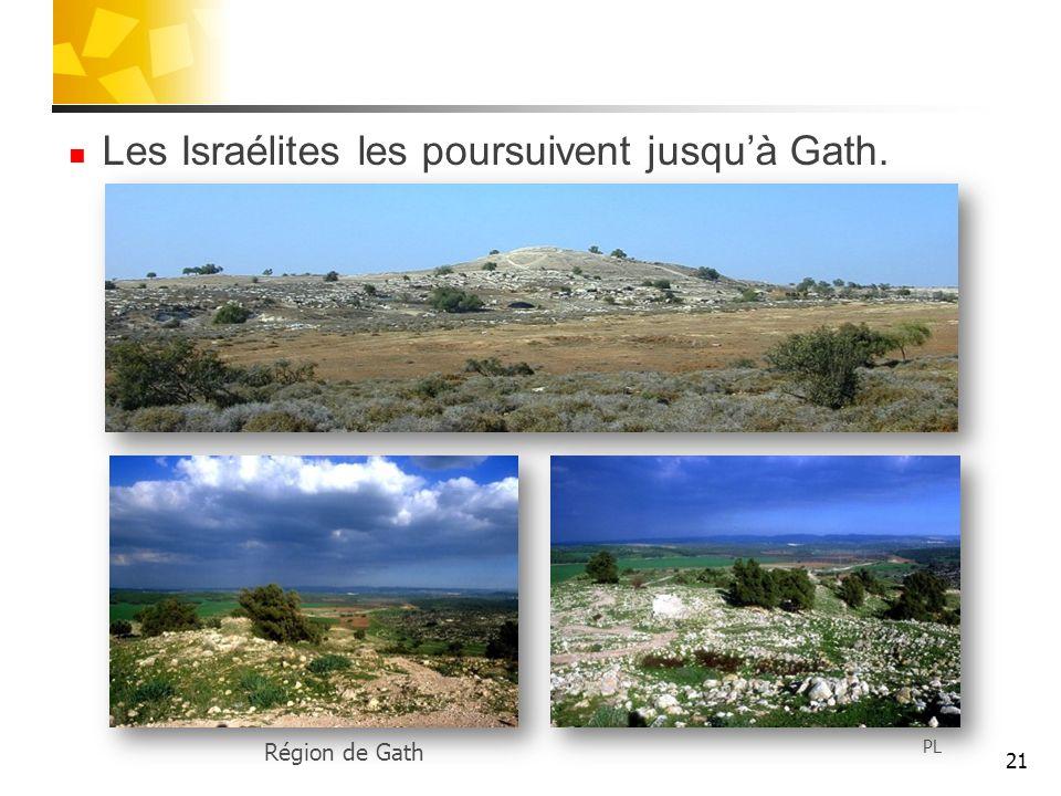 Les Israélites les poursuivent jusqu'à Gath.