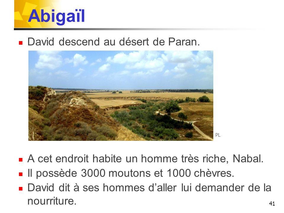 Abigaïl David descend au désert de Paran.