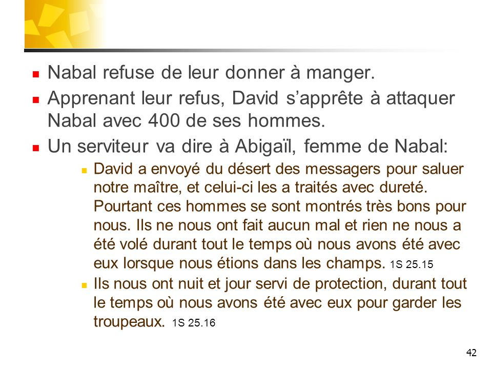Nabal refuse de leur donner à manger.