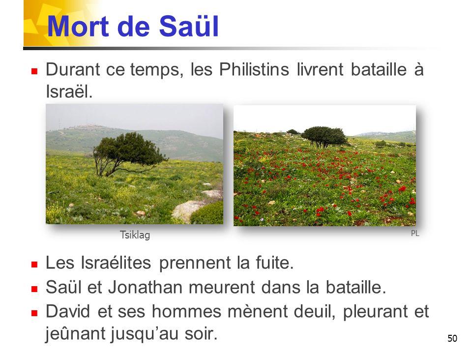 Mort de Saül Durant ce temps, les Philistins livrent bataille à Israël. Les Israélites prennent la fuite.