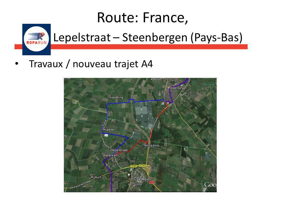 Route: France, Lepelstraat – Steenbergen (Pays-Bas)
