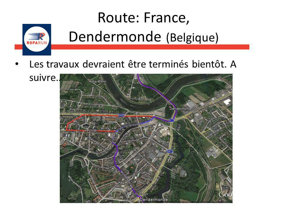 Route: France, Dendermonde (Belgique)