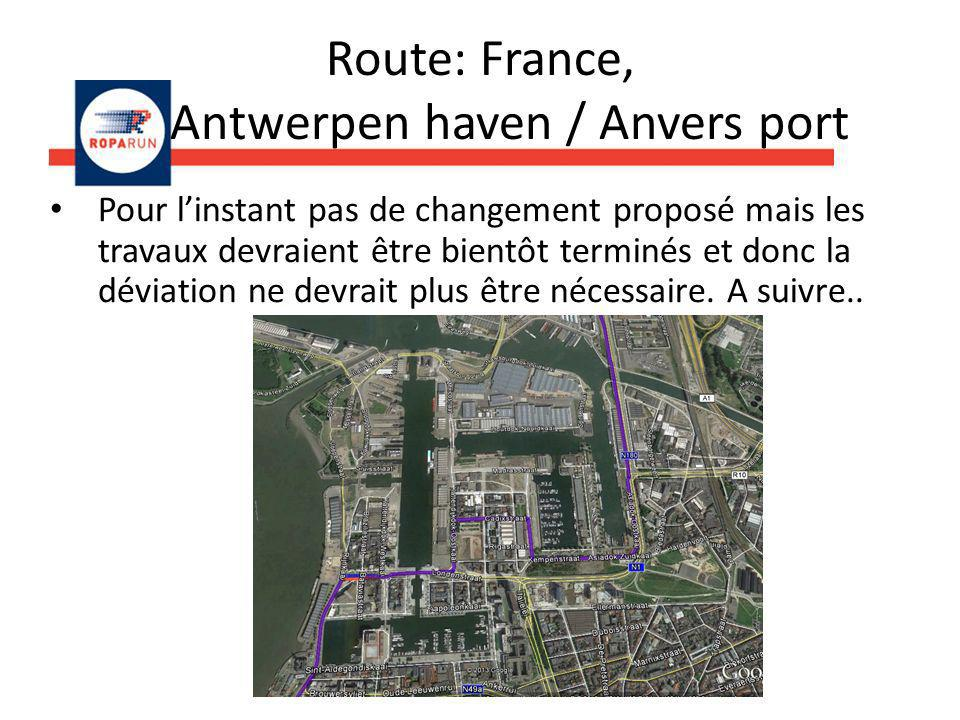 Route: France, Antwerpen haven / Anvers port