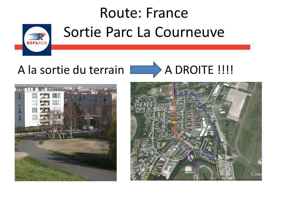 Route: France Sortie Parc La Courneuve