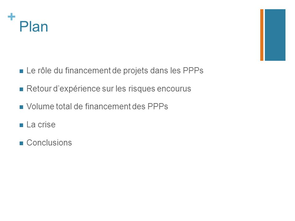Plan Le rôle du financement de projets dans les PPPs