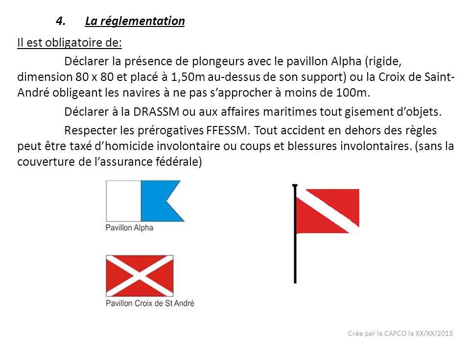 Déclarer à la DRASSM ou aux affaires maritimes tout gisement d'objets.