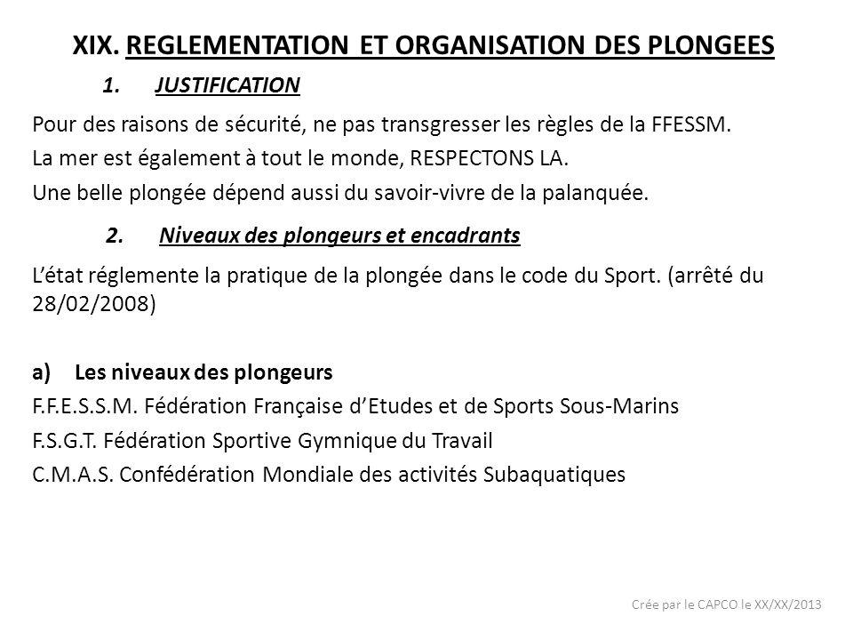 REGLEMENTATION ET ORGANISATION DES PLONGEES