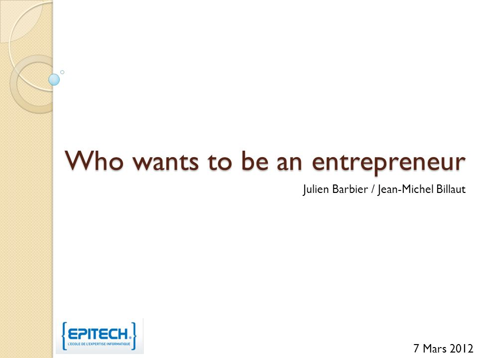 Who wants to be an entrepreneur