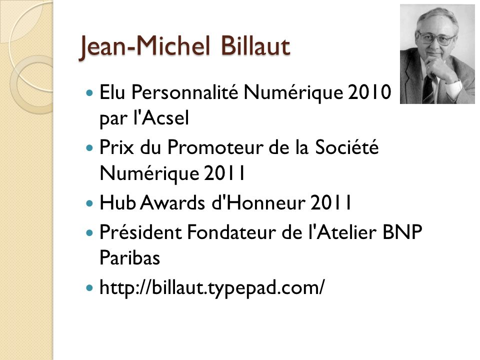 Jean-Michel Billaut Elu Personnalité Numérique 2010 par l Acsel