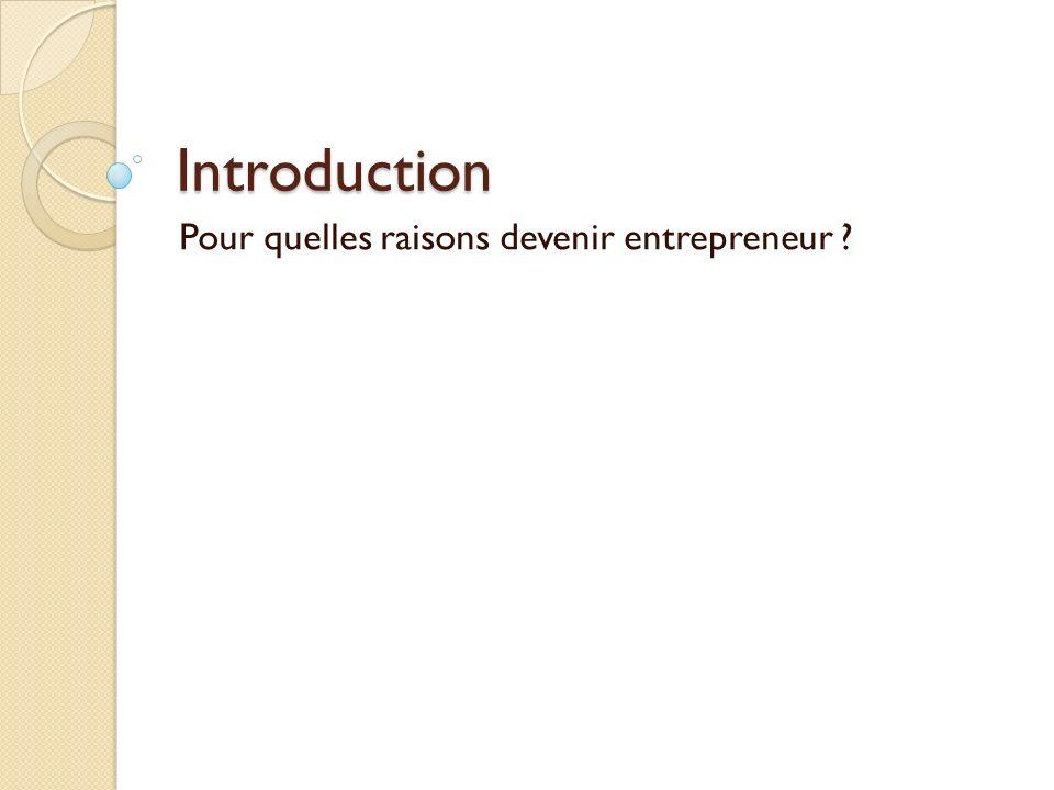 Pour quelles raisons devenir entrepreneur