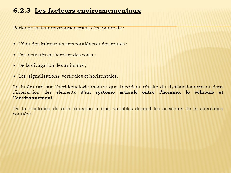 6.2.3 Les facteurs environnementaux