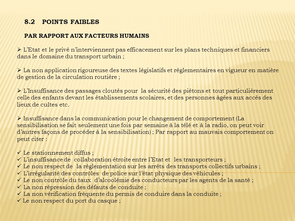 8.2 POINTS FAIBLES PAR RAPPORT AUX FACTEURS HUMAINS