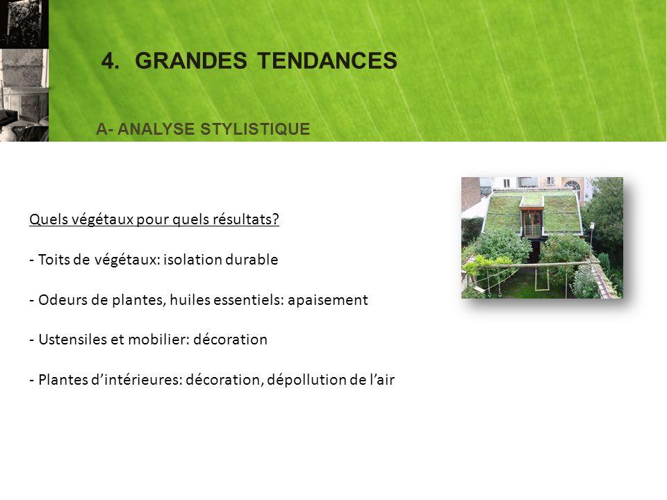 4. GRANDES TENDANCES A- ANALYSE STYLISTIQUE