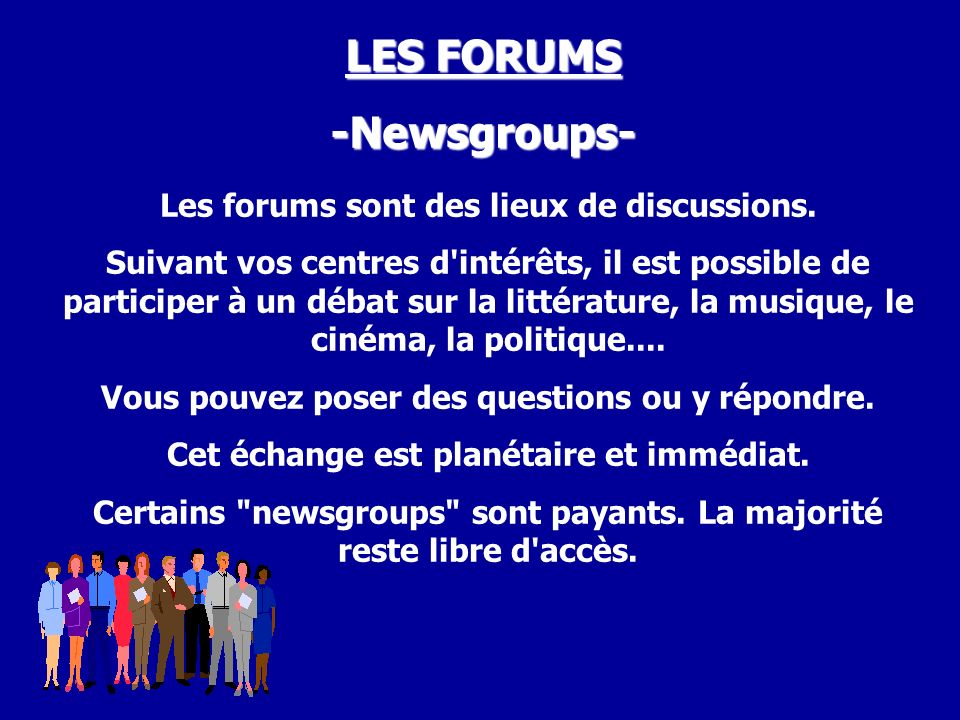 LES FORUMS -Newsgroups-