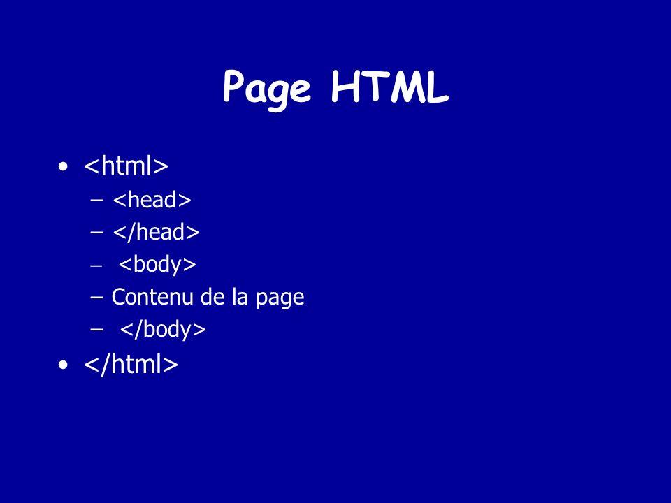 Page HTML <html> </html> <head> </head>