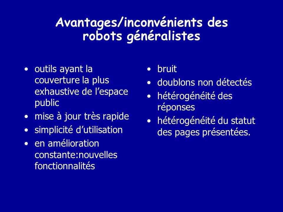Avantages/inconvénients des robots généralistes