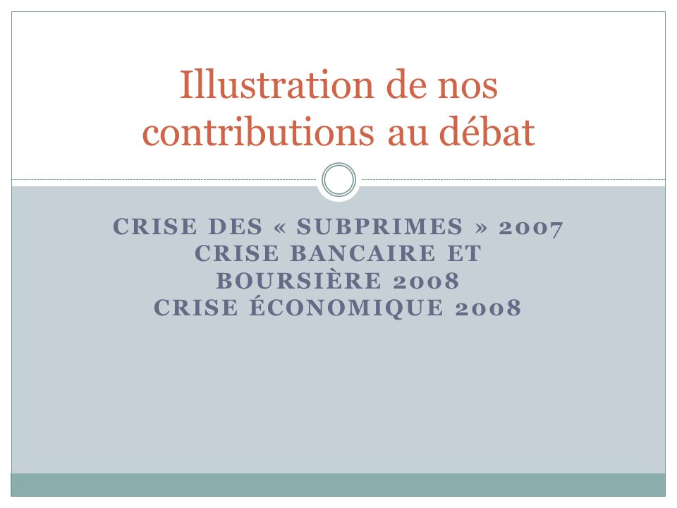 Illustration de nos contributions au débat