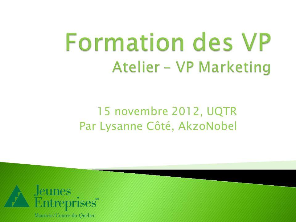 Formation des VP Atelier – VP Marketing