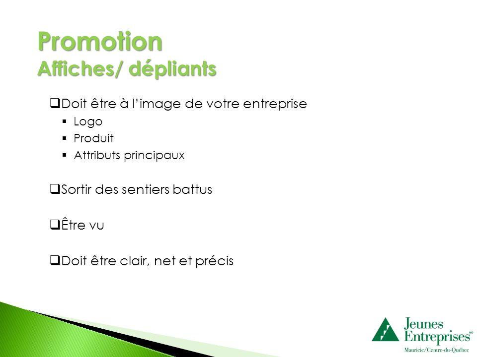 Promotion Affiches/ dépliants Doit être à l'image de votre entreprise