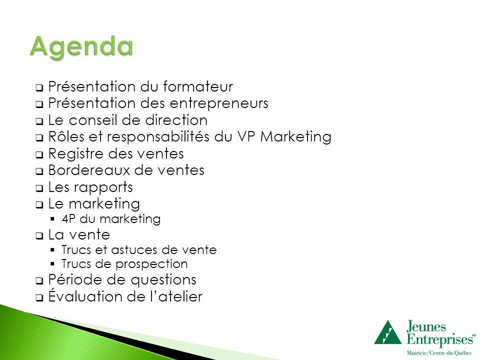 Agenda Présentation du formateur Présentation des entrepreneurs