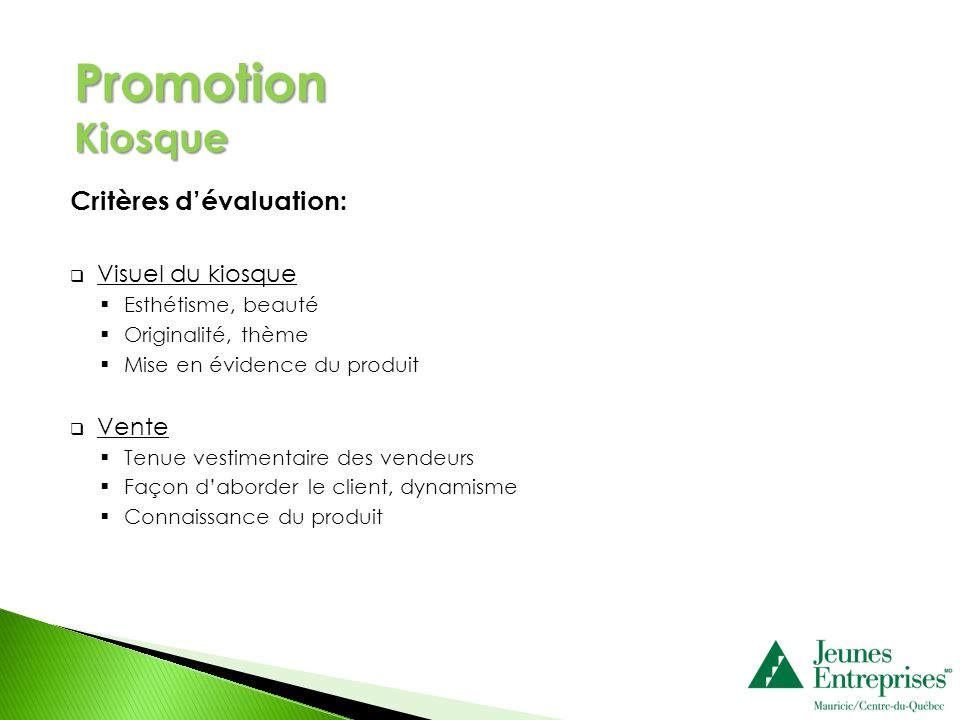 Promotion Kiosque Critères d'évaluation: Visuel du kiosque Vente