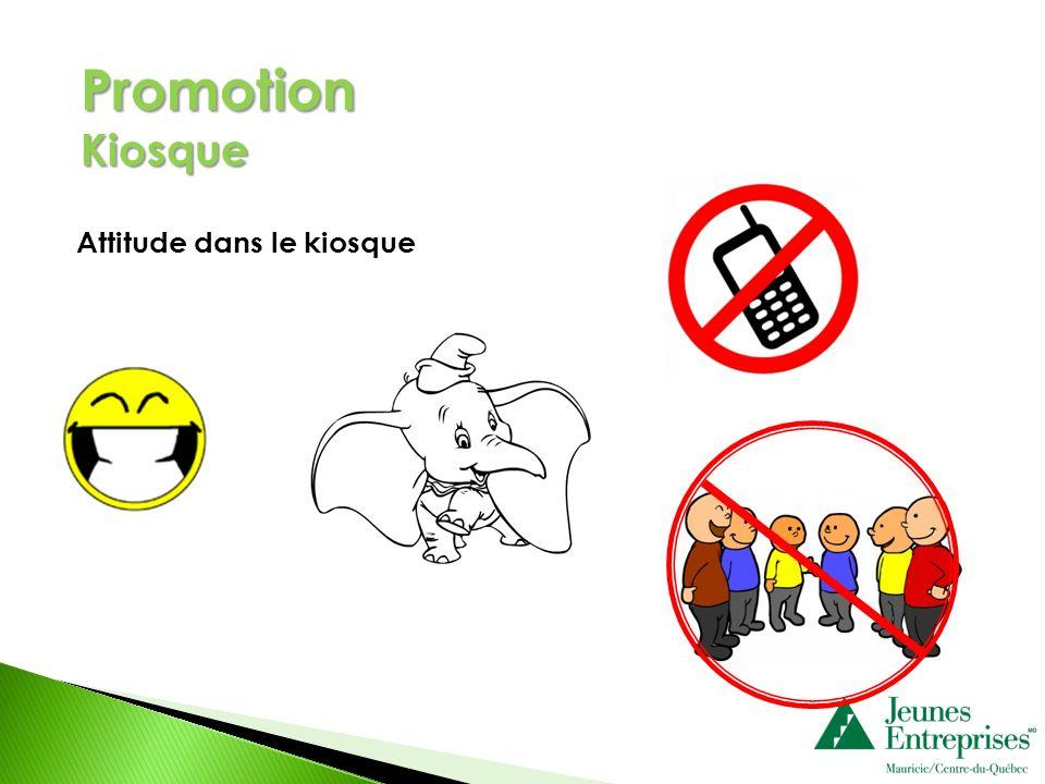 Promotion Kiosque Attitude dans le kiosque