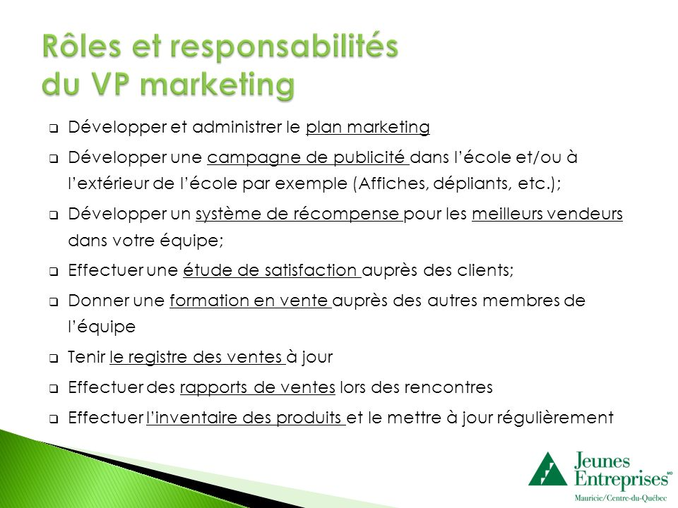 Rôles et responsabilités du VP marketing