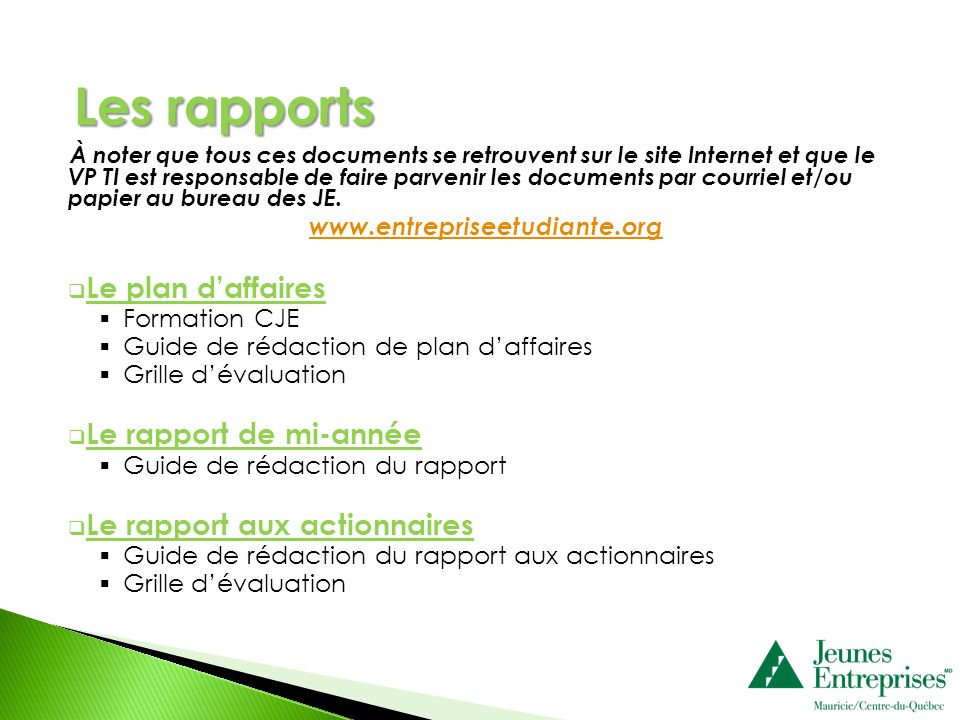 Les rapports Le plan d'affaires Le rapport de mi-année
